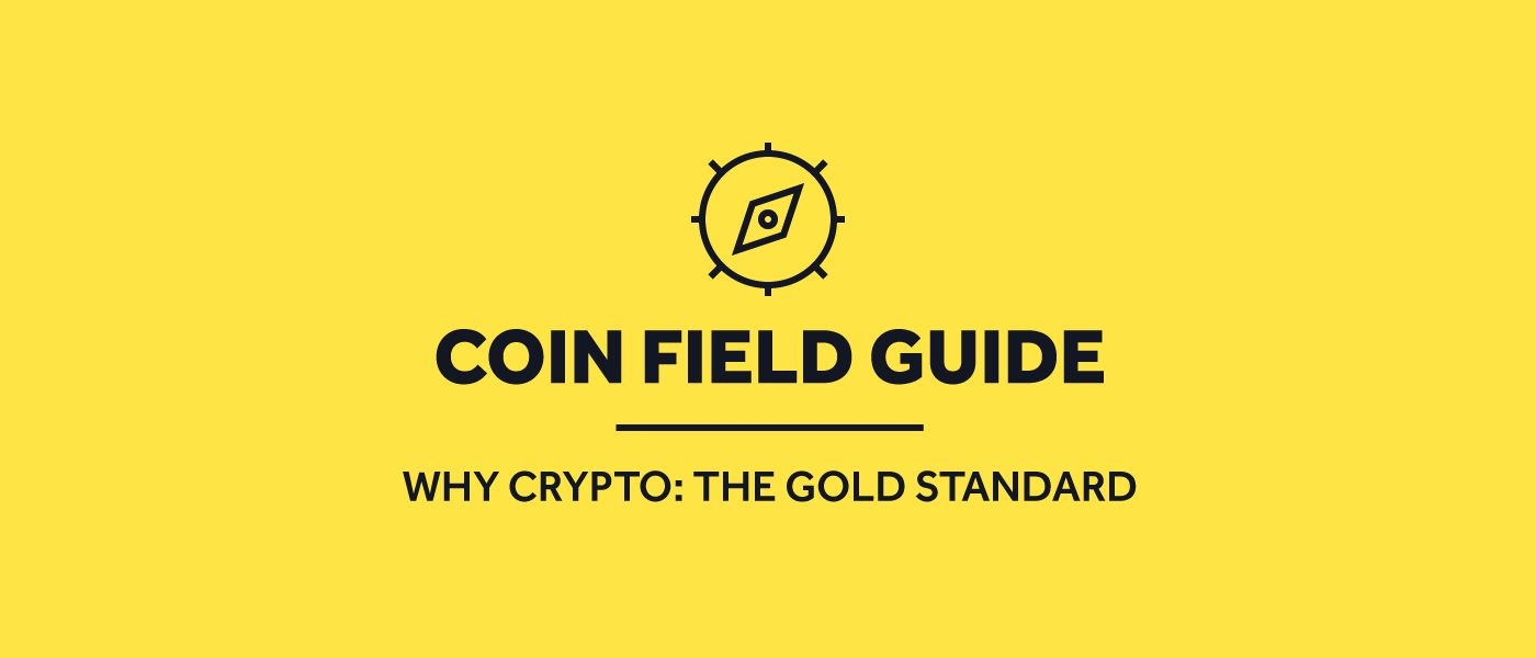 /why-crypto-the-gold-standard-r71k3714 feature image