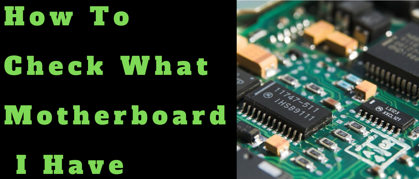 /how-to-check-what-motherboard-i-have-221n326i feature image