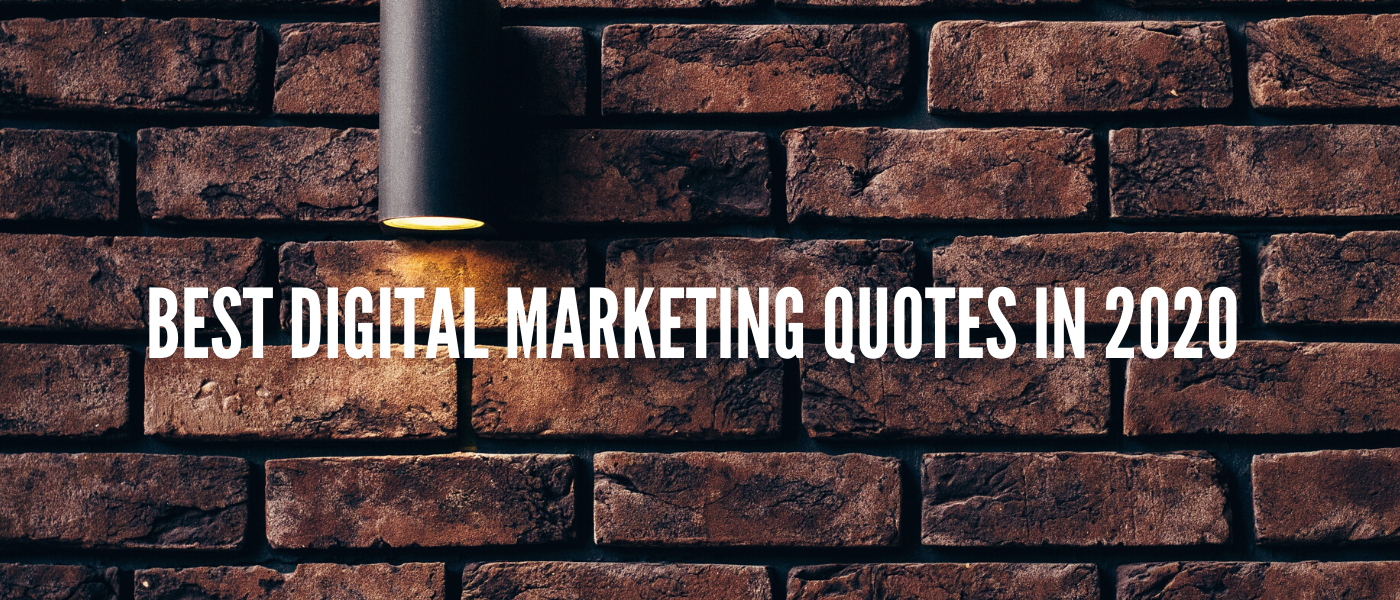 /best-digital-marketing-quotes-in-2020-jlpu35gn feature image