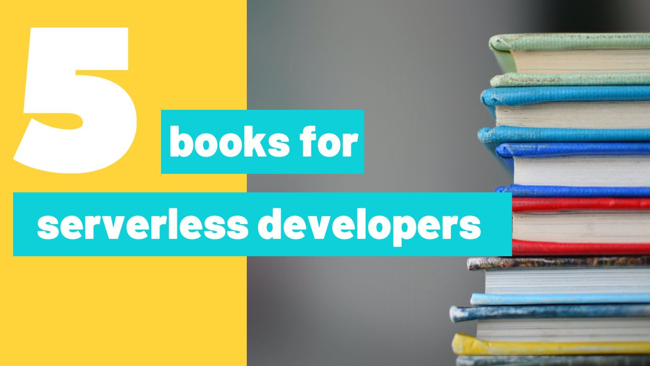 /five-book-recommendations-for-serverless-developers-kn6p3531 feature image
