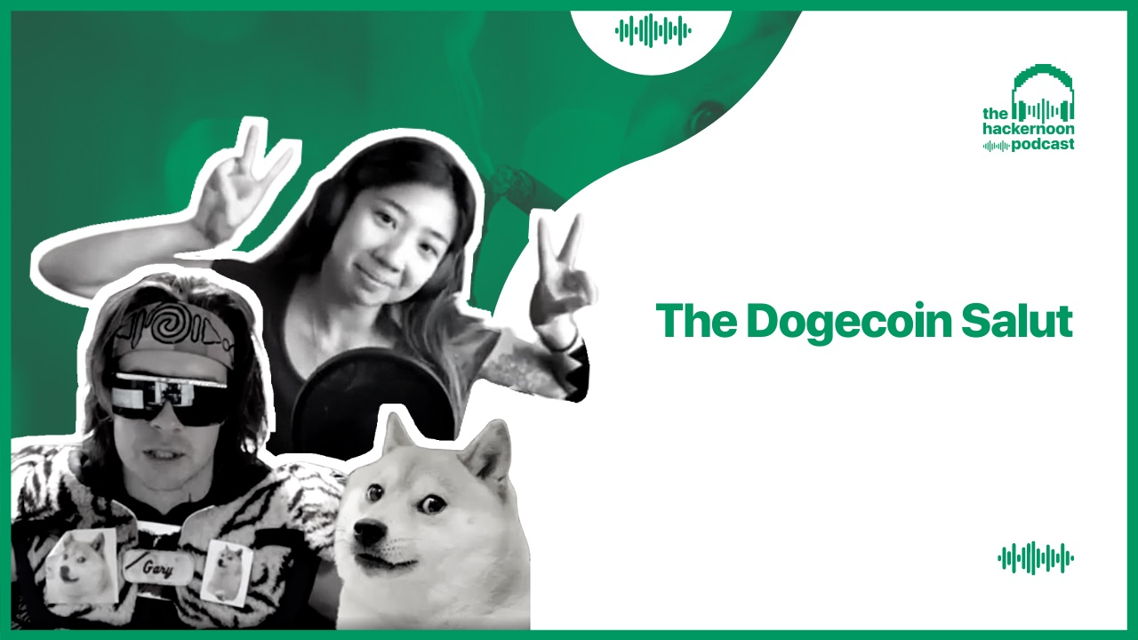 /the-dogecoin-salut-on-the-hackernoon-podcast-bx2b37w6 feature image