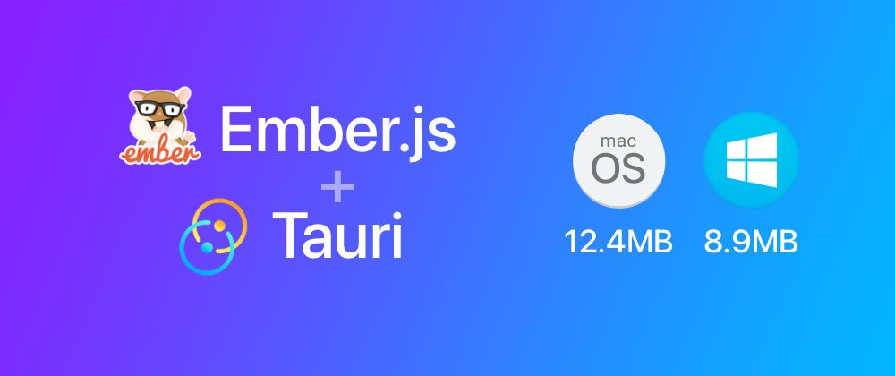 /how-to-create-small-fast-and-cool-desktop-apps-with-tauri-and-emberjs-fm1634qu feature image