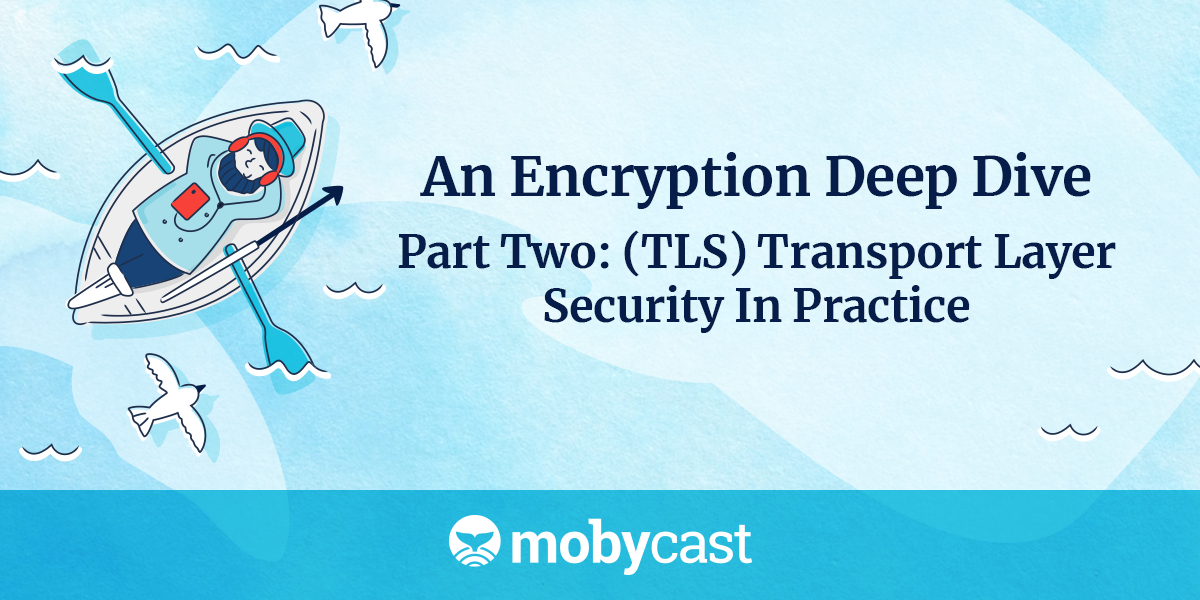 /an-encryption-deep-dive-part-two-3ojb3x5e feature image
