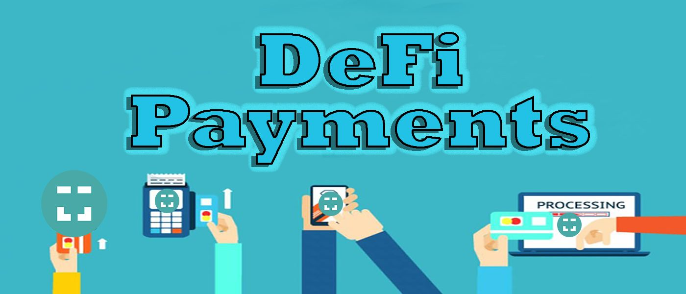 /defi-payments-an-overview-g5o34o4 feature image