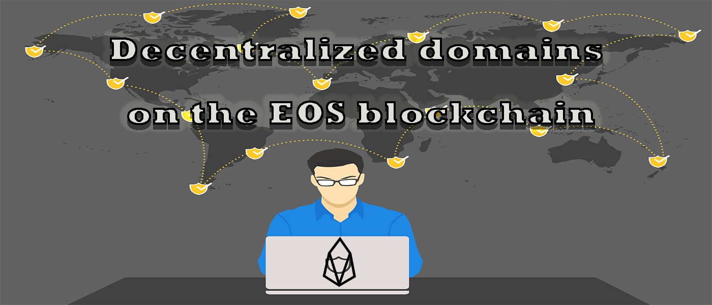 /decentralized-domains-on-the-eos-blockchain-an-overview-lz1033xd feature image