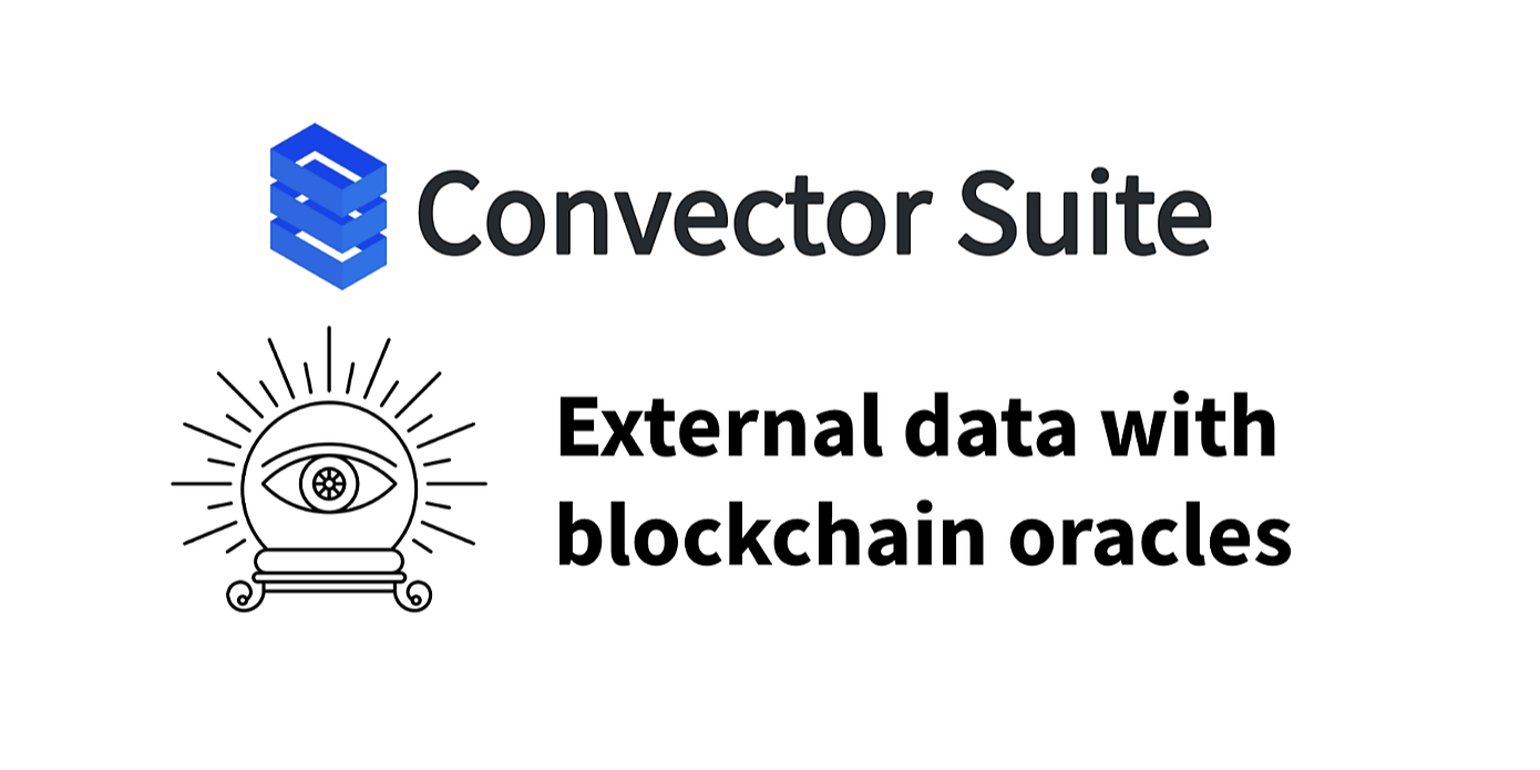 /oracles-for-hyperledger-fabric-with-convector-suite-ay2u130w9 feature image