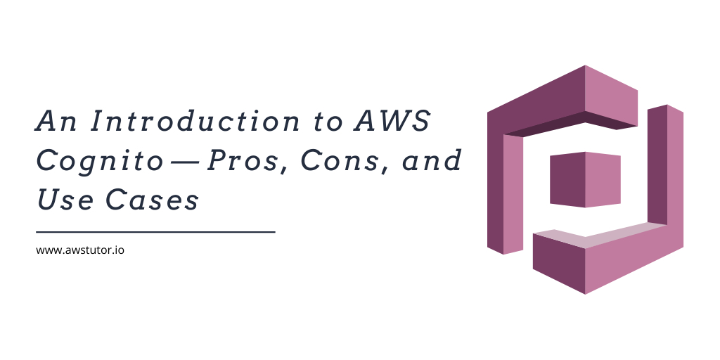 /an-introduction-to-aws-cognito-pros-cons-and-use-cases-gxr3zl3 feature image