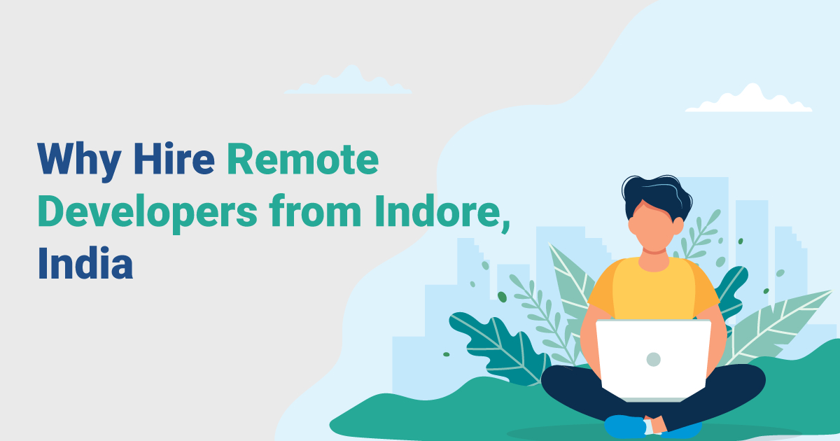/why-hire-remote-developers-from-india-r52k3yep feature image
