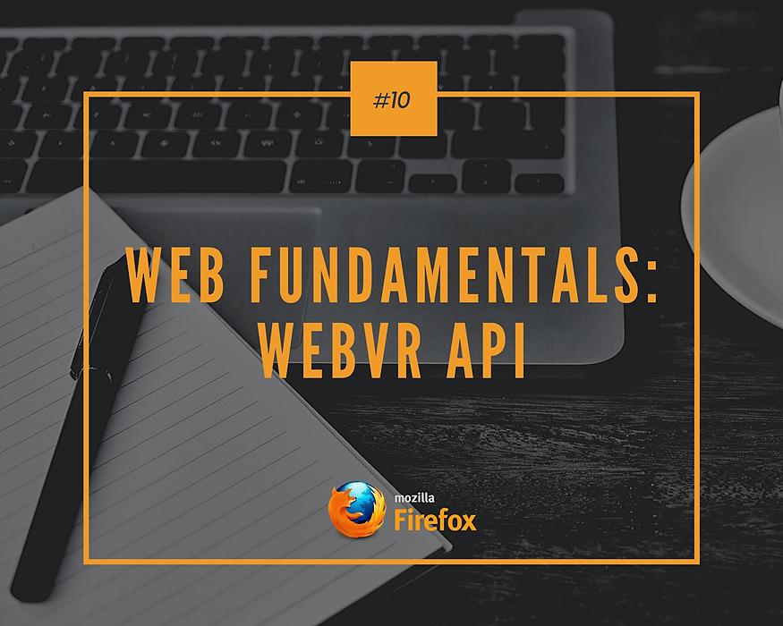 /web-fundamentals-webvr-api-v0y3yd6 feature image