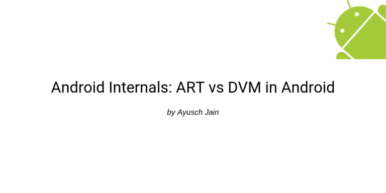 /android-internals-art-vs-dvm-deep-dive-gf2zl3zpo feature image