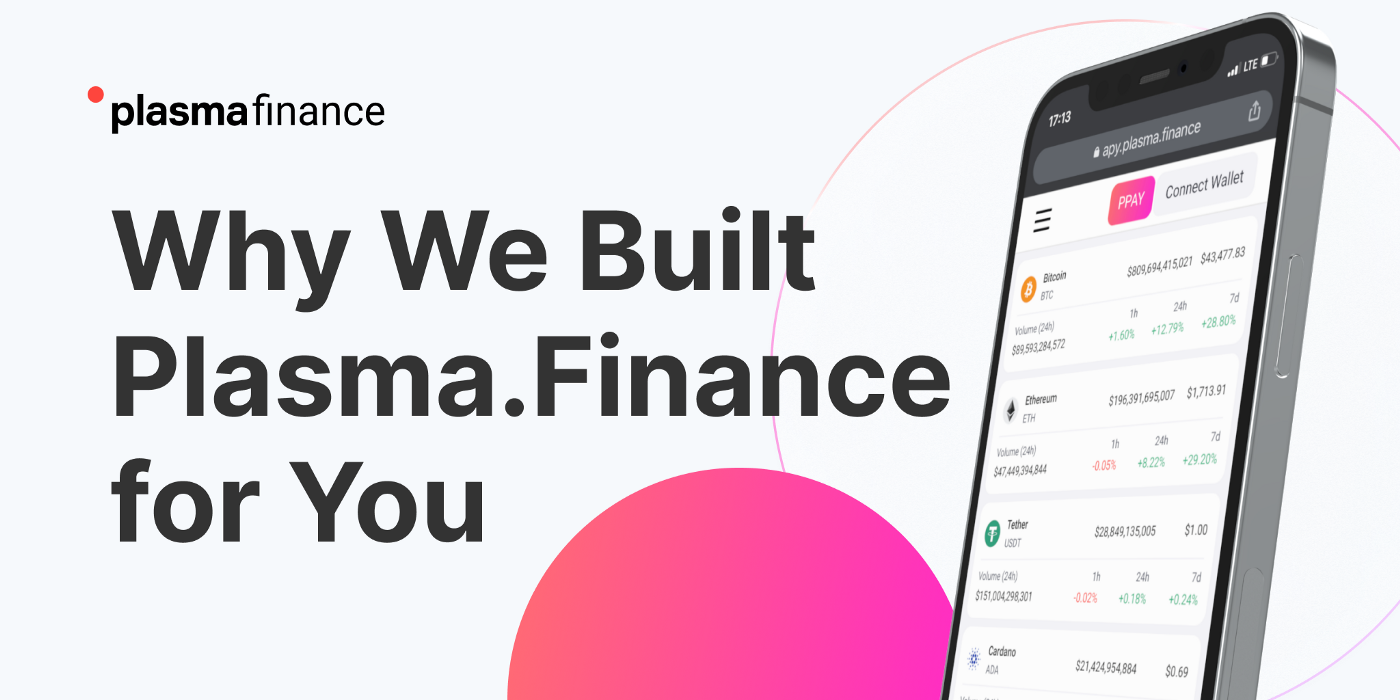 /why-we-built-plasmafinance-for-you-7z17330r feature image