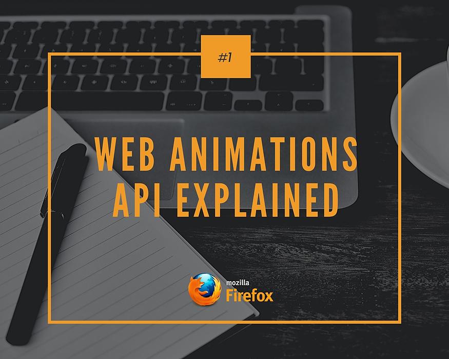 /web-animations-api-explained-3xw3y8q feature image