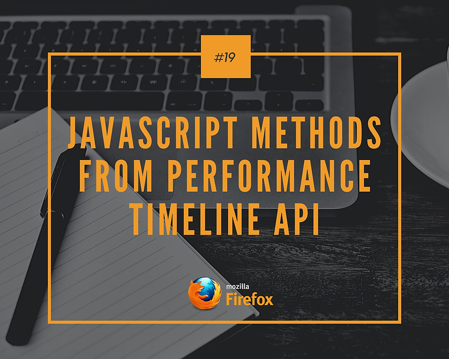/javascript-methods-from-performance-timeline-api-9j1c3ye2 feature image