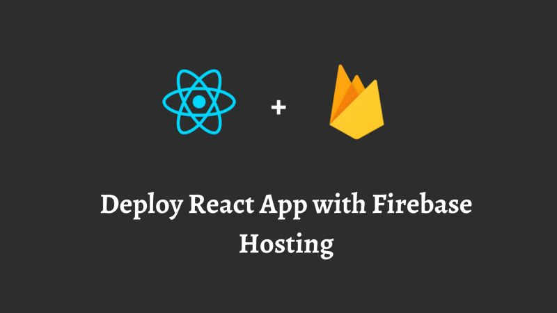 /how-to-deploy-a-react-application-with-firebase-hosting-p92m37b7 feature image