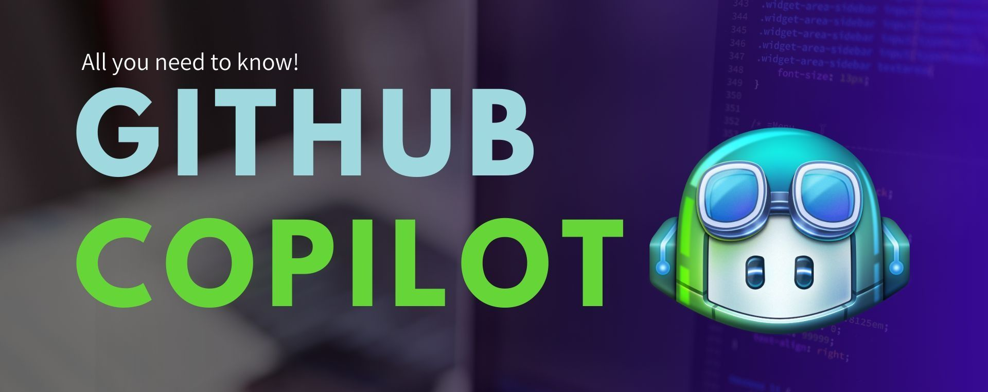 /everything-you-need-to-know-about-github-copilot-yg5p37rc feature image