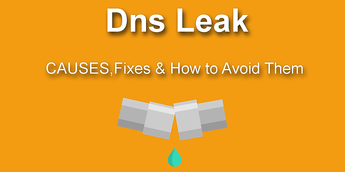 /how-to-identify-and-prevent-dns-leaks-5fa659130a41 feature image