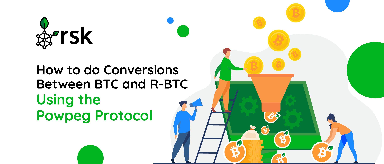 /arthurhow-to-do-conversions-between-btc-and-r-btc-using-the-powpeg-protocol-ct1f33ok feature image
