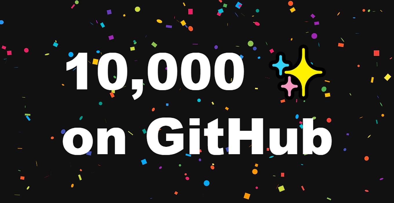 /celebrating-10000-stars-on-github-together-cxx3235 feature image