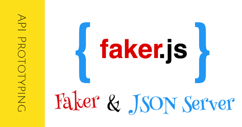 /back-end-data-and-api-prototyping-with-fakerjs-and-json-server-n5t36uw feature image
