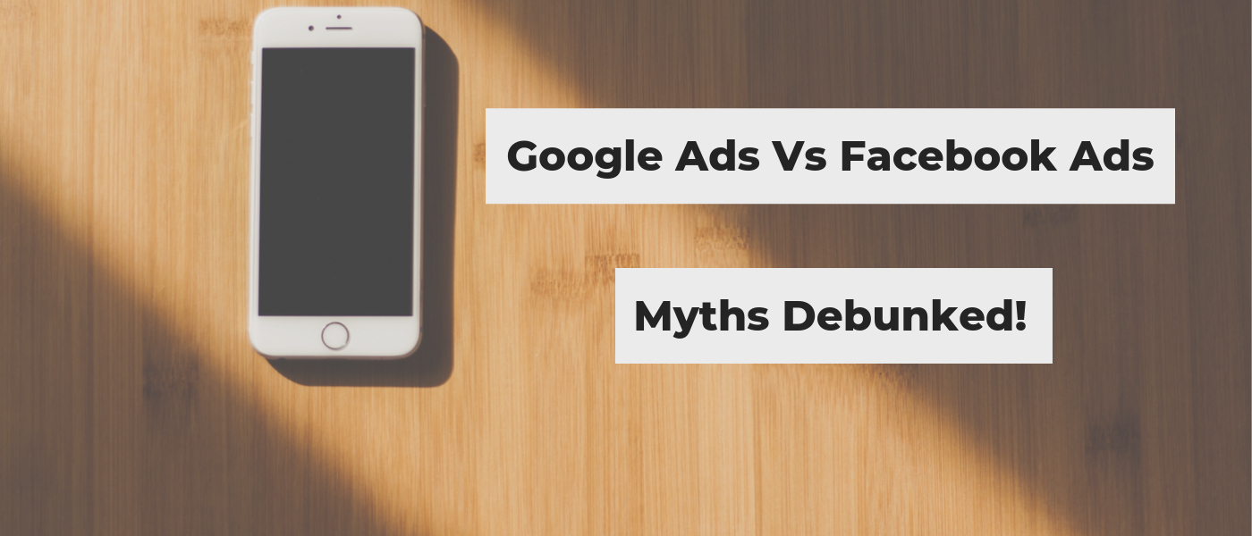 /facebook-ads-vs-google-ads-myths-debunked-oxq32h3 feature image