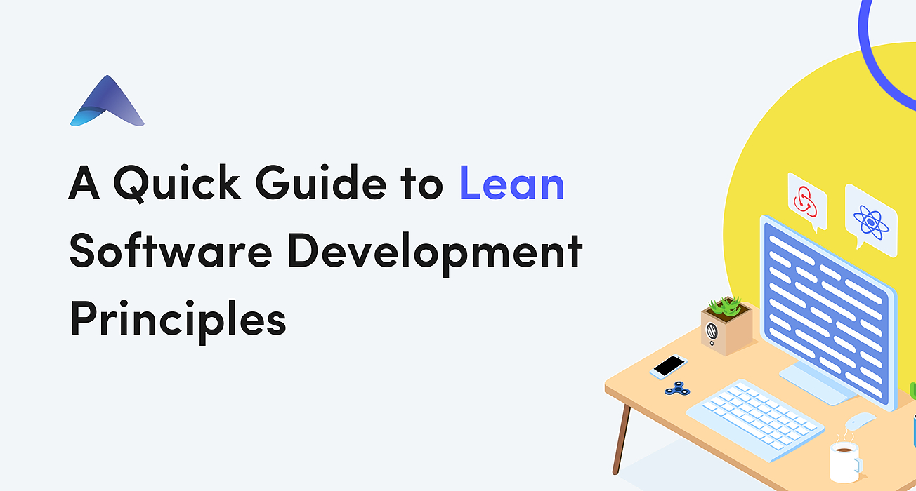 /a-quick-guide-to-lean-software-development-principles-h86g3ym0 feature image