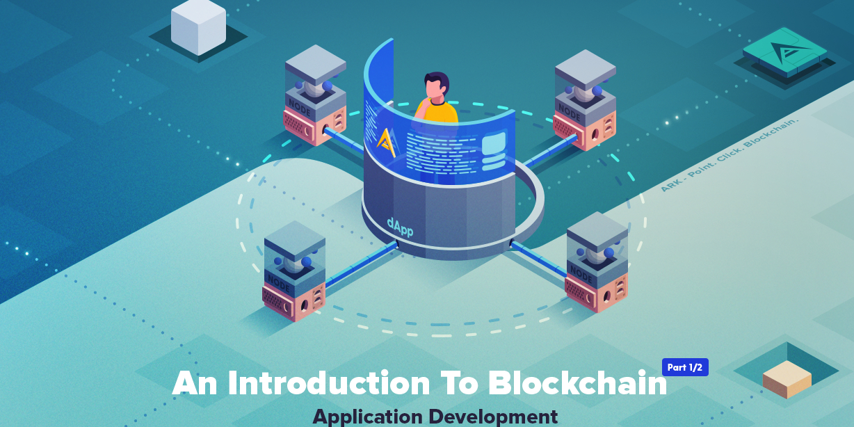 /an-introduction-to-blockchain-application-development-part-12-3a1o3qdd feature image