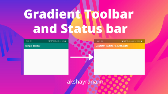 /how-to-make-gradient-toolbar-and-status-bar-in-android-ykx3yxx feature image