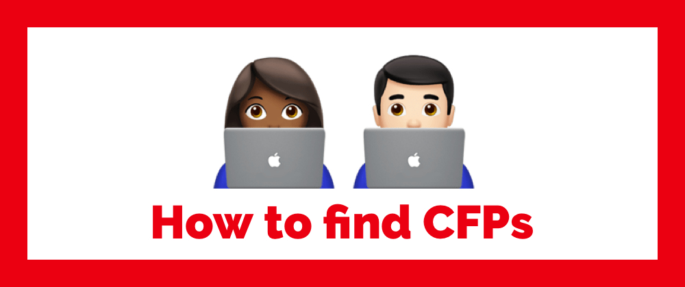 /how-to-find-cfps-call-for-proposals-for-software-development-conferences-pud63bov feature image